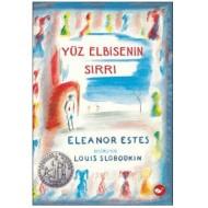 Yüz Elbisenin Sırrı - Eleanor ESTES
