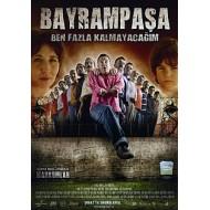 Bayrampasa – I Won't Stay Long