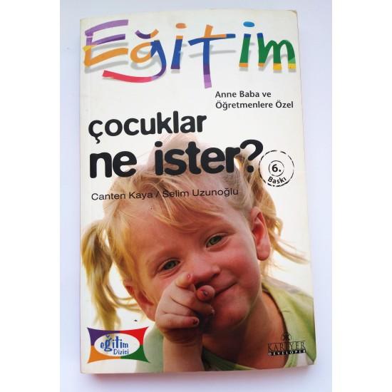 Çocuklar Ne İster - Canten Kaya / Selim Uzunoğlu