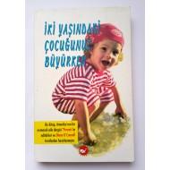 İki Yaşındaki Çocuğunuz Büyürken - Parents Editörleri ve Diane O'Connell