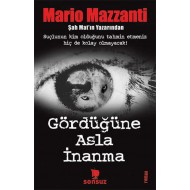Never Believe What You See Mario Mazzanti