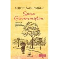 I Trusted You Servet Saygınoglu